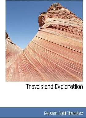 Travels and Exploratiion