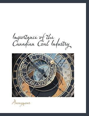 Importance of the Canadian Coal Industry