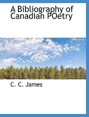 A Bibliography of Canadian Poetry