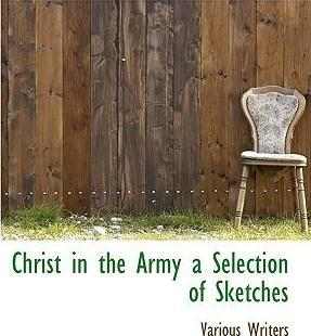 Christ in the Army a Selection of Sketches