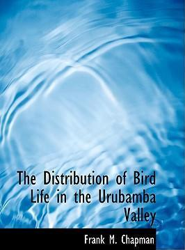 The Distribution of Bird Life in the Urubamba Valley