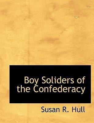 Boy Soliders of the Confederacy
