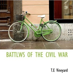 Battlws of the Civil War