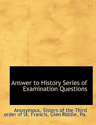 Answer to History Series of Examination Questions