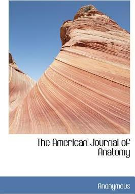 The American Journal of Anatomy