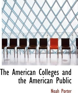 The American Colleges and the American Public
