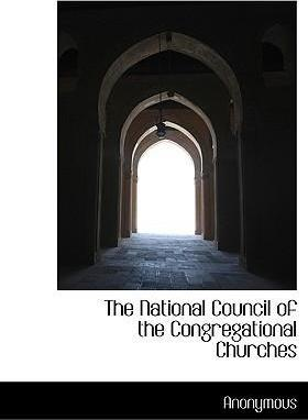 The National Council of the Congregational Churches