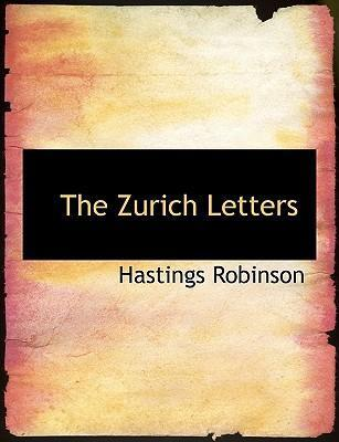 The Zurich Letters
