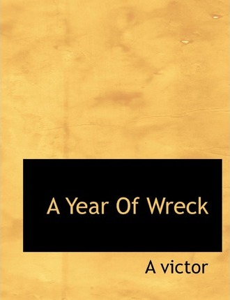 A Year of Wreck