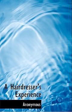 A Hairdresser's Experience