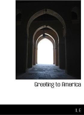 Greeting to America