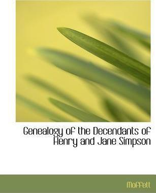 Genealogy of the Decendants of Henry and Jane Simpson