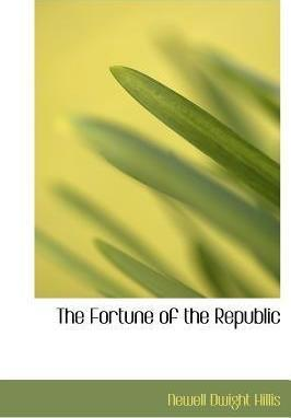 The Fortune of the Republic