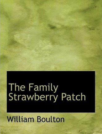 The Family Strawberry Patch