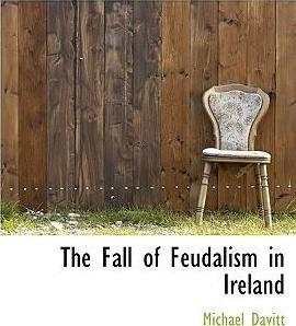 The Fall of Feudalism in Ireland