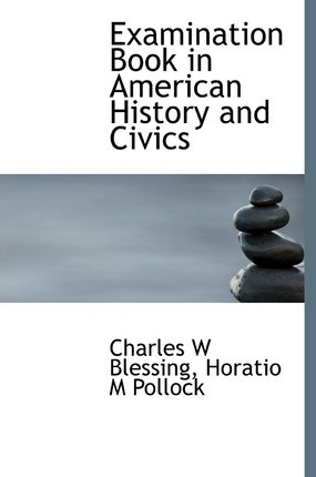 Examination Book in American History and Civics