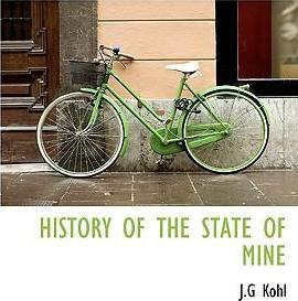 History of the State of Mine