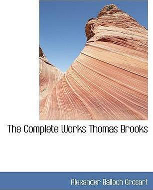 The Complete Works Thomas Brooks