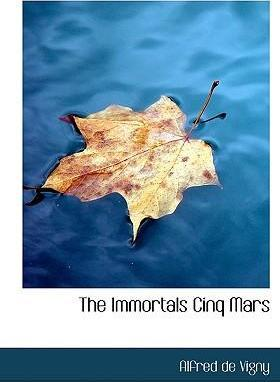 The Immortals Cinq Mars