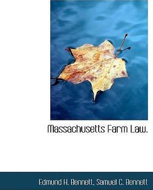 Massachusetts Farm Law.
