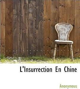 L'Insurrection En Chine