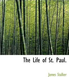 The Life of St. Paul.