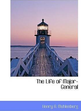 The Life of Major-General