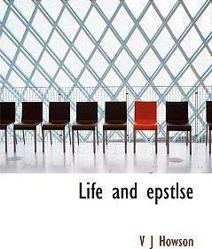 Life and Epstlse