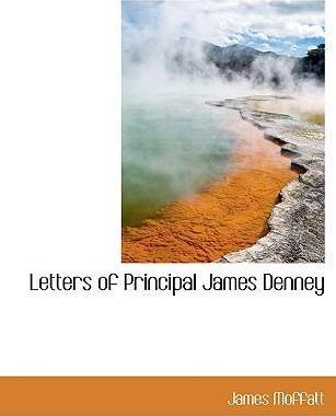 Letters of Principal James Denney