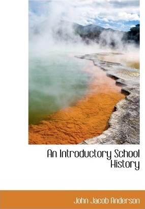An Introductory School History