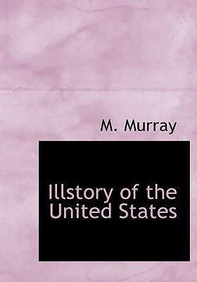 Illstory of the United States