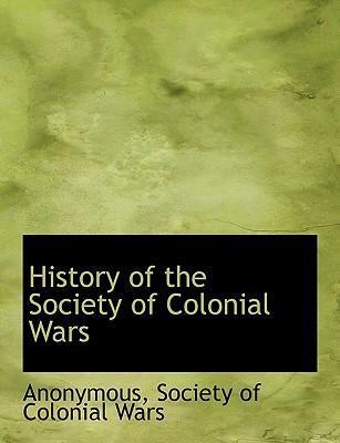 History of the Society of Colonial Wars