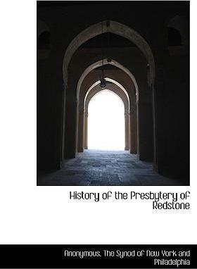 History of the Presbytery of Redstone