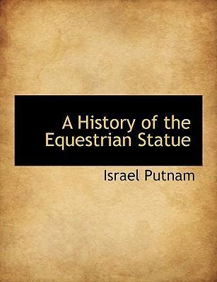 A History of the Equestrian Statue