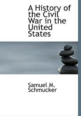 A History of the Civil War in the United States