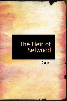 The Heir of Selwood