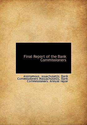 Final Report of the Bank Commissioners