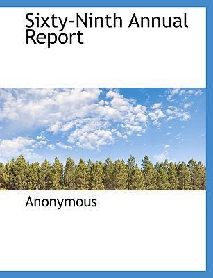 Sixty-Ninth Annual Report