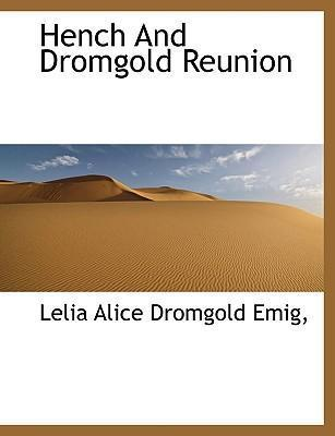 Hench and Dromgold Reunion