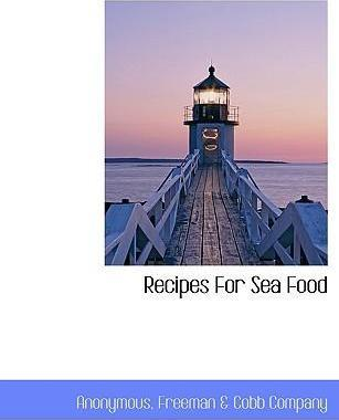 Recipes for Sea Food
