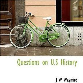 Questions on U.S History