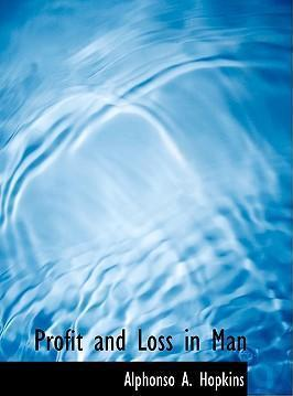 Profit and Loss in Man
