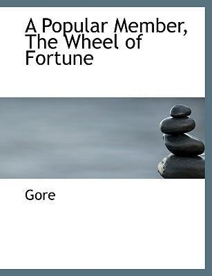 A Popular Member, the Wheel of Fortune