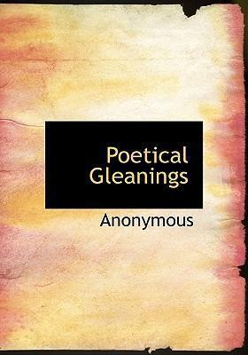 Poetical Gleanings