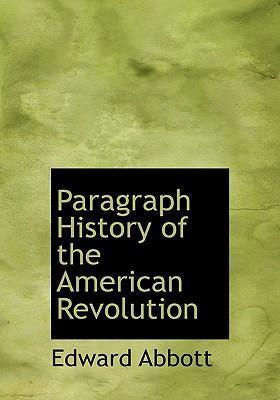 Paragraph History of the American Revolution