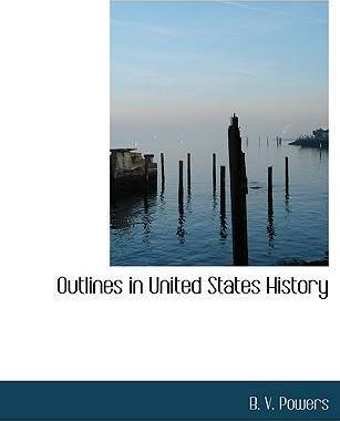 Outlines in United States History