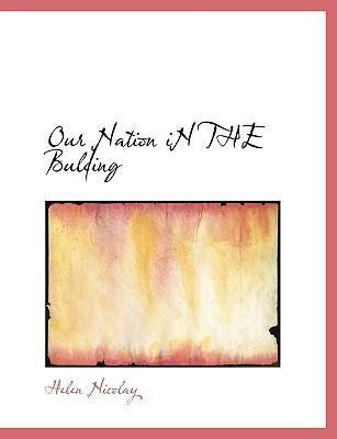 Our Nation in the Bulding