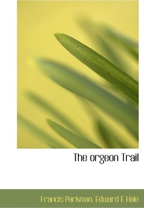 The Orgeon Trail