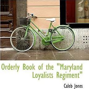 Orderly Book of the Maryland Loyalists Regiment