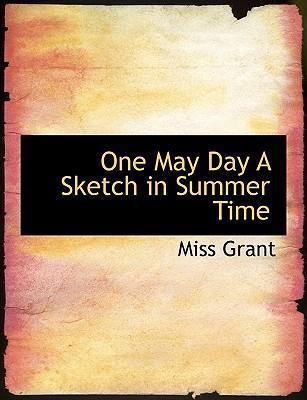One May Day a Sketch in Summer Time